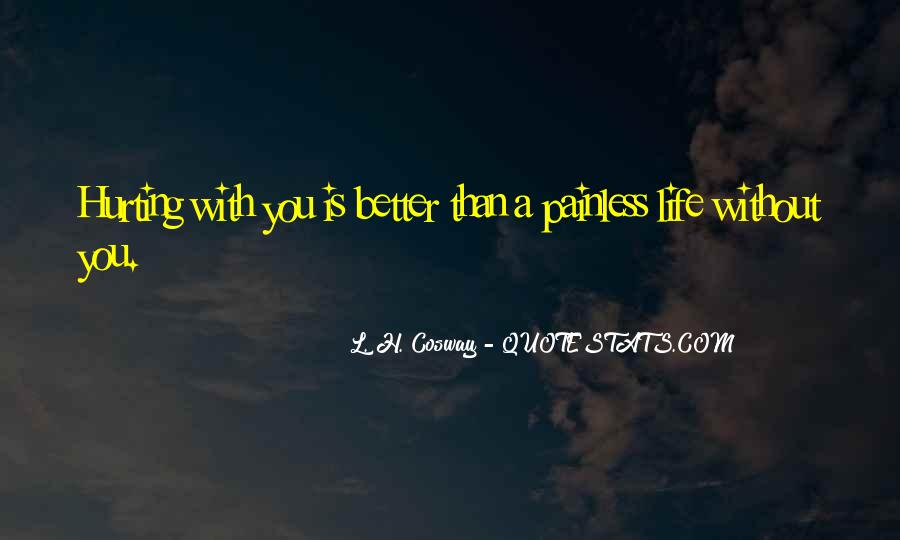 Quotes About A Better Life Without You #1293839