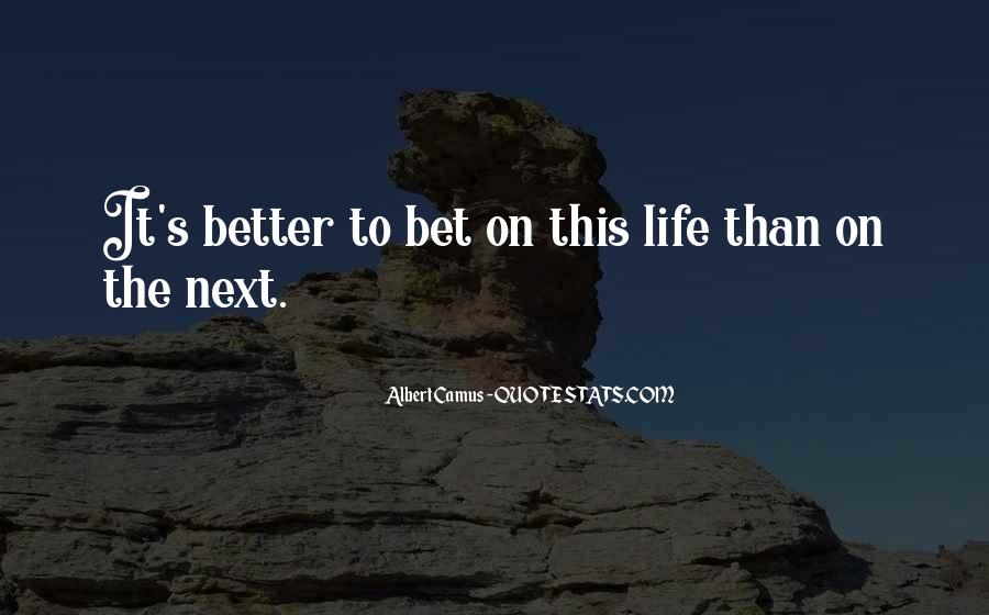 Quotes About A Better Life Without You #13764
