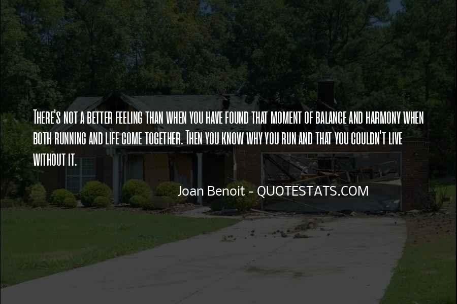 Quotes About A Better Life Without You #1870478