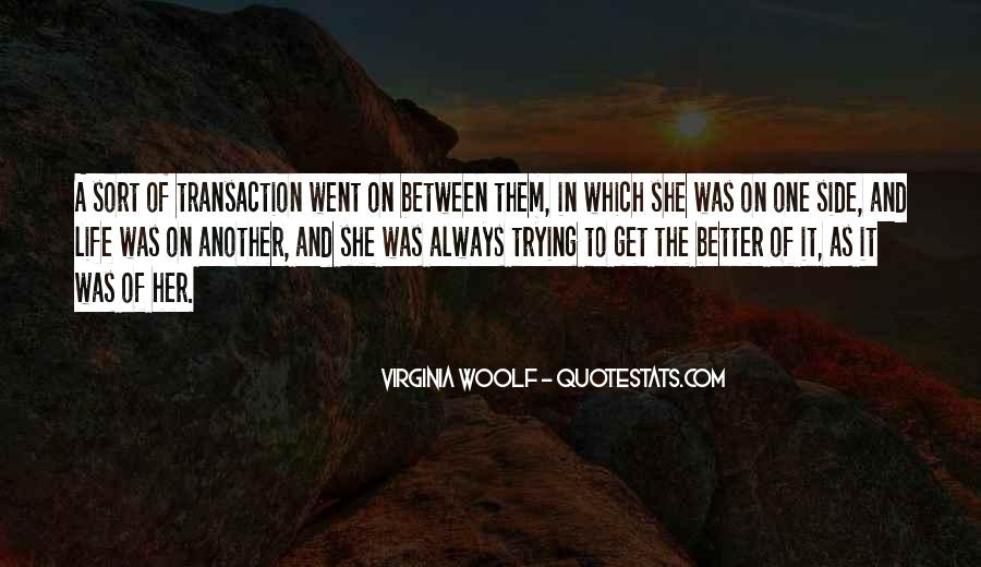 Quotes About A Better Life Without You #21114
