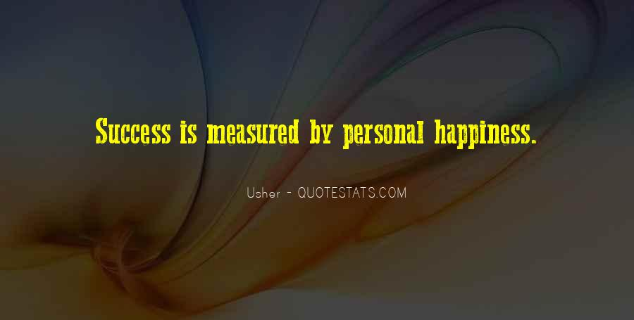 Quotes About Personal Happiness #487605