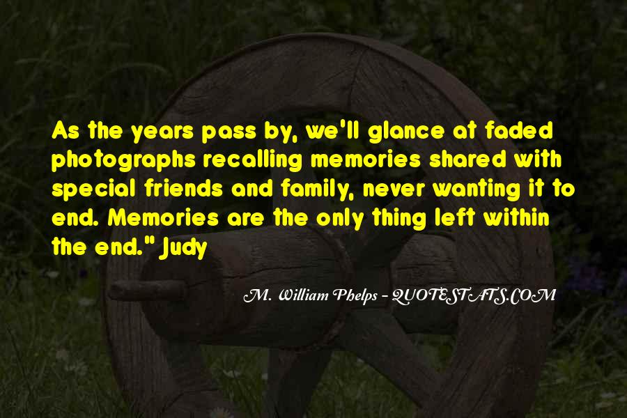 Quotes About Friends Family And Memories #189177