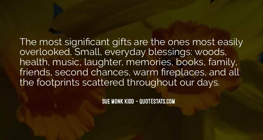 Quotes About Friends Family And Memories #412856