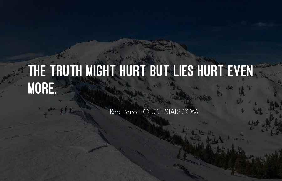 Quotes About Truth And Lies In Relationships #1518464