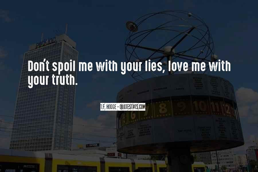 Quotes About Truth And Lies In Relationships #554130