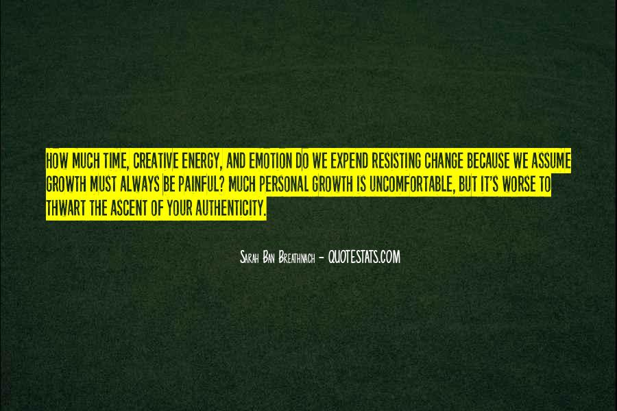 Quotes About Personal Change And Growth #1305955