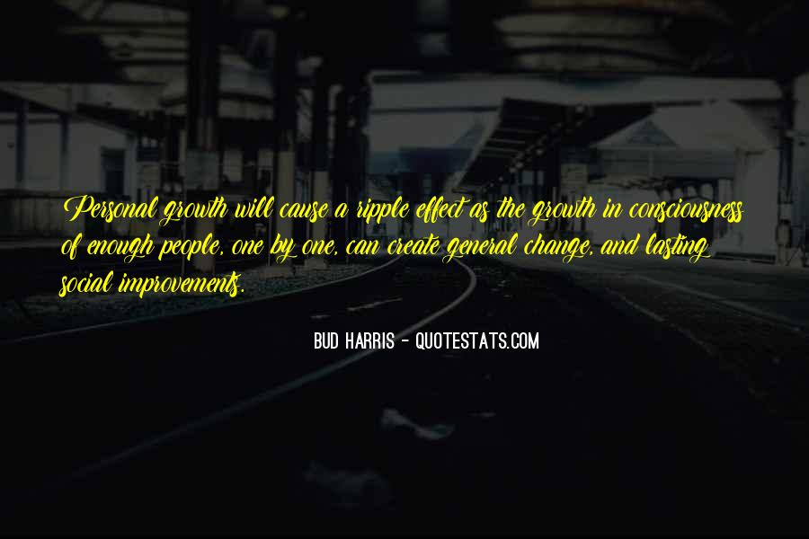 Quotes About Personal Change And Growth #1453567