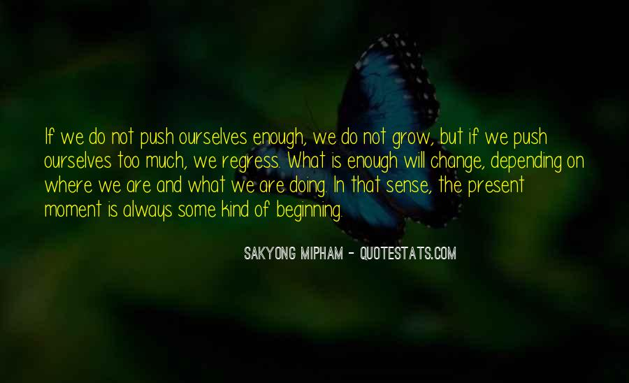 Quotes About Personal Change And Growth #1458815