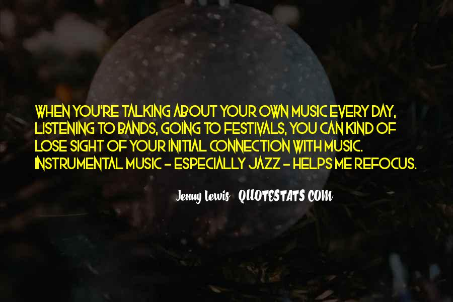 Quotes About Instrumental Music #1667261