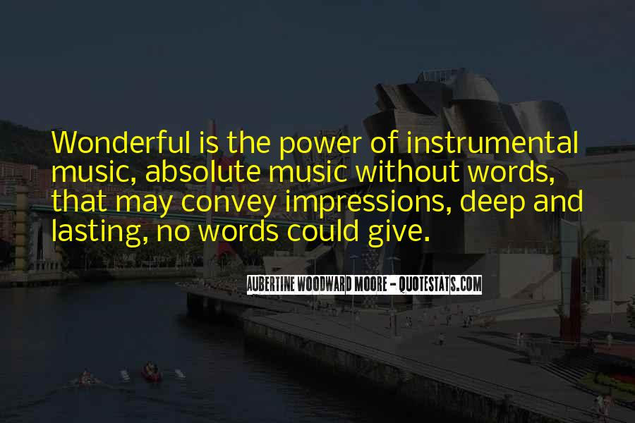 Quotes About Instrumental Music #219707