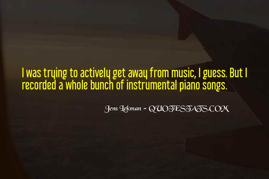 Quotes About Instrumental Music #693187