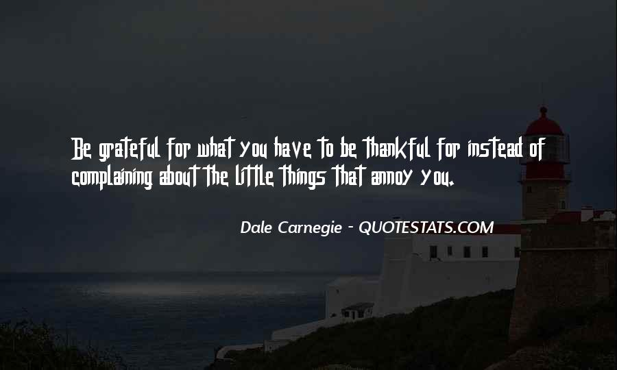 Quotes About Thankful For What You Have #1089771
