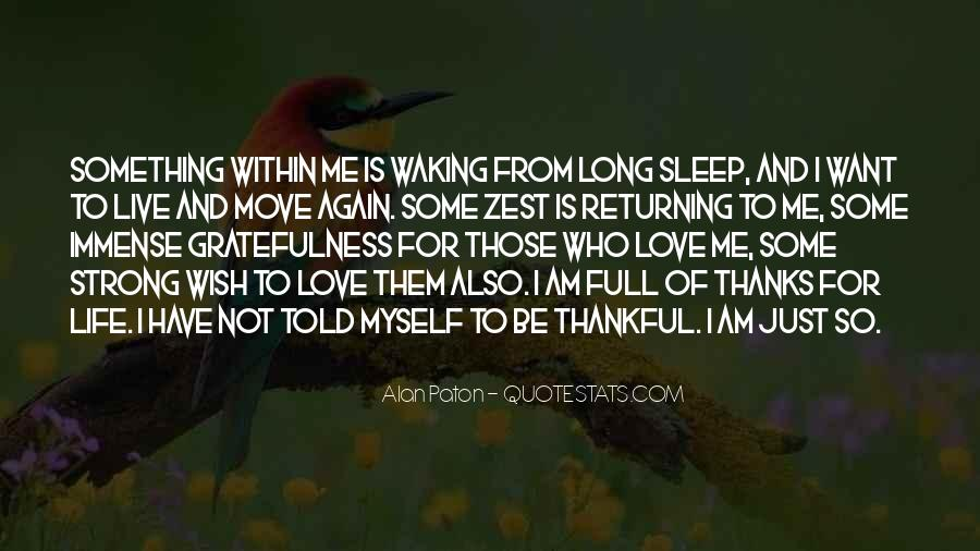 Quotes About Thankful For What You Have #10993