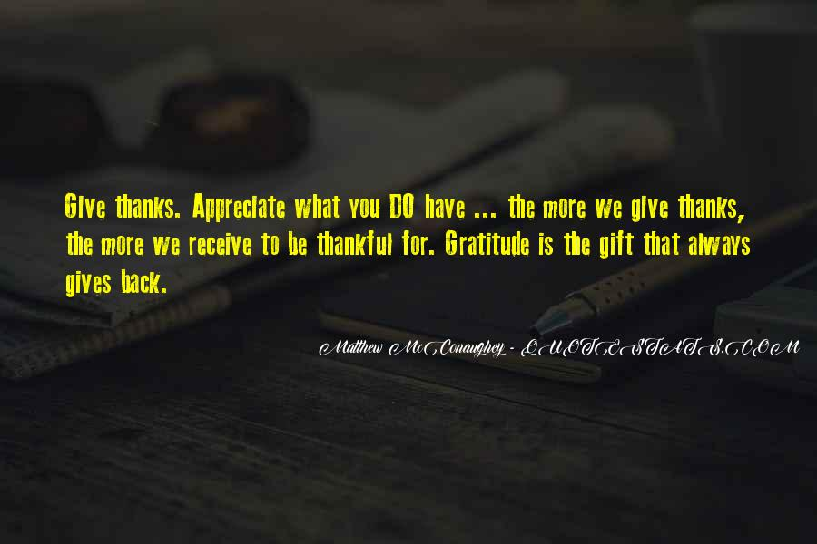 Quotes About Thankful For What You Have #1290274