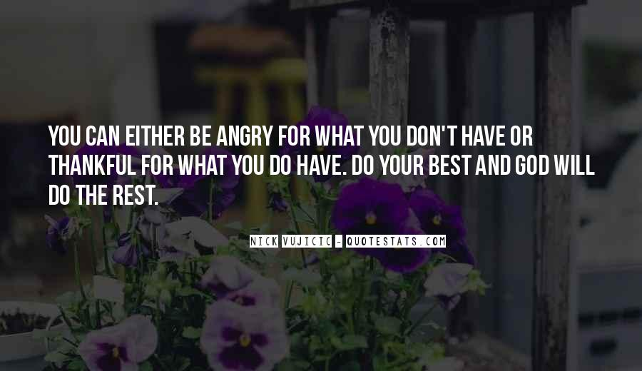 Quotes About Thankful For What You Have #1407801