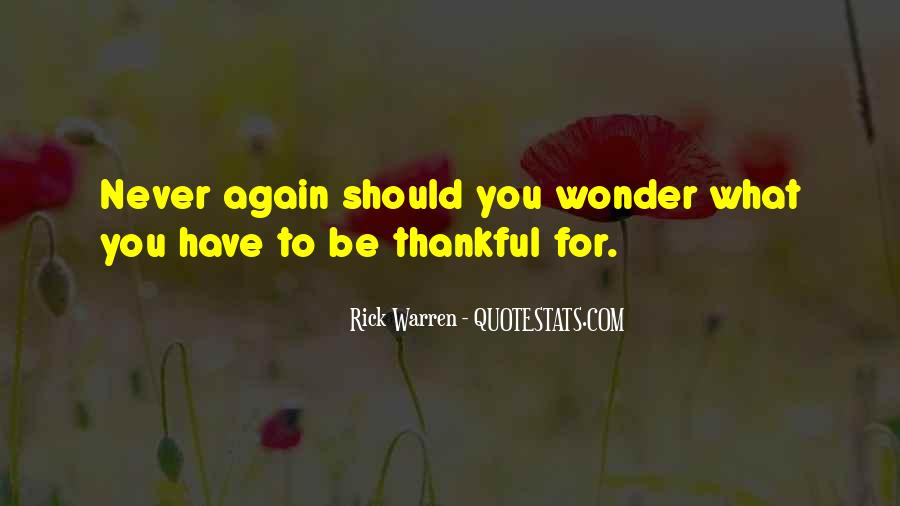 Quotes About Thankful For What You Have #449746