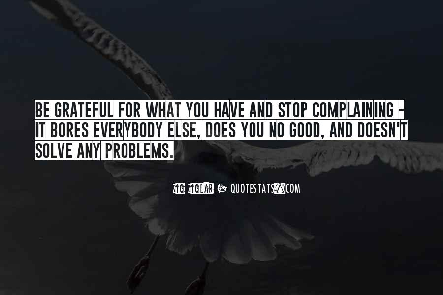 Quotes About Thankful For What You Have #797805