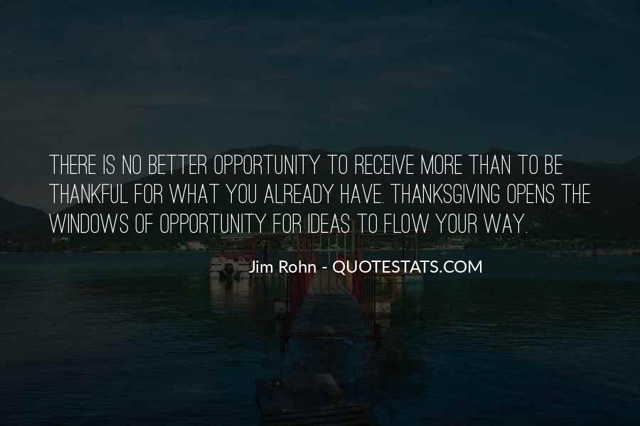 Quotes About Thankful For What You Have #890251