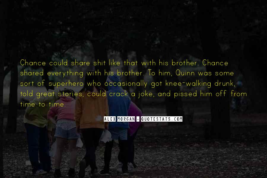 Quotes About Having A Great Time With Someone #10716