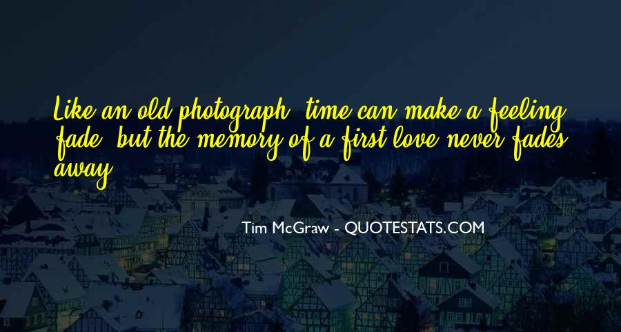 Quotes About Old Memories Of Love #1016528