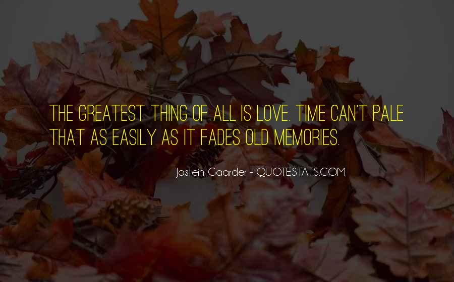 Quotes About Old Memories Of Love #718910