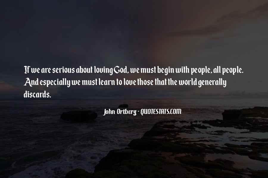 Quotes About Loving God #175626