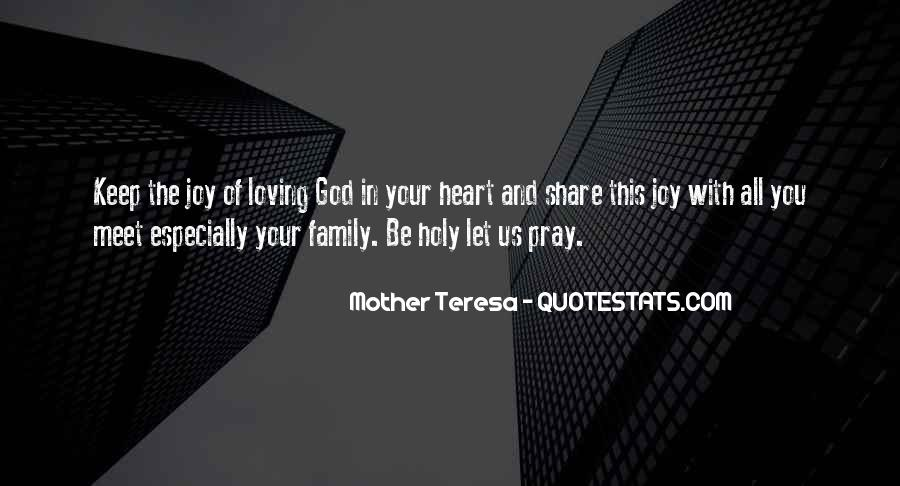 Quotes About Loving God #235578