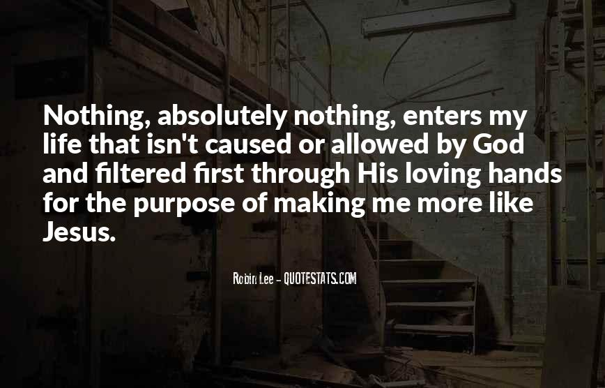 Quotes About Loving God #268130