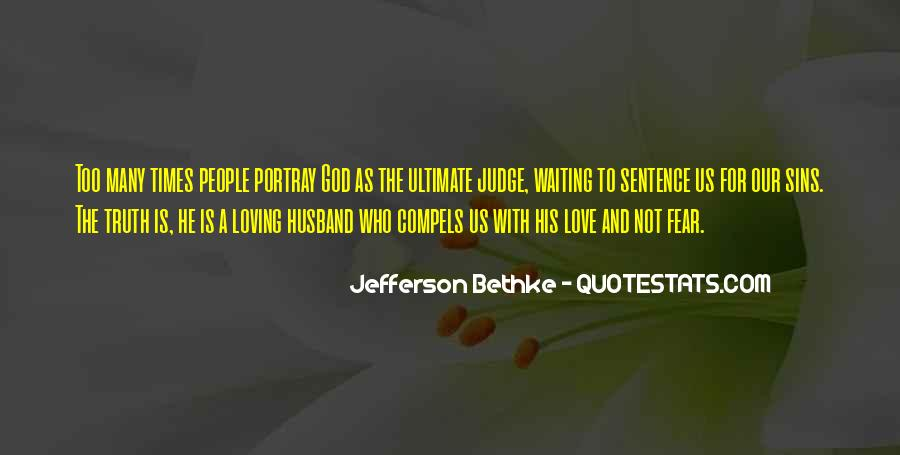 Quotes About Loving God #49543