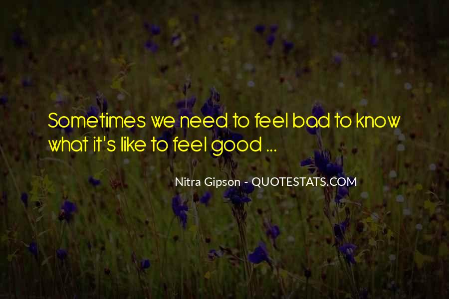 Quotes About Life Good And Bad #153913
