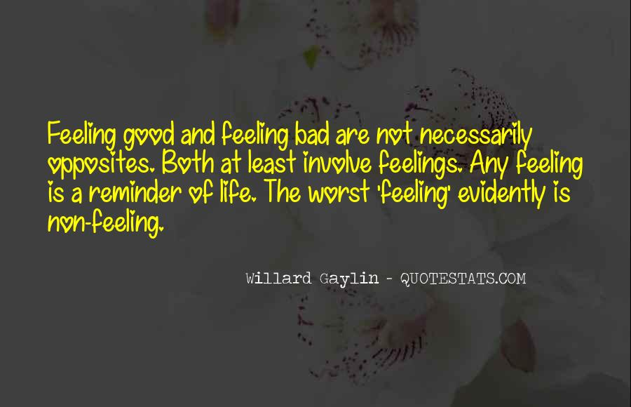 Quotes About Life Good And Bad #162161