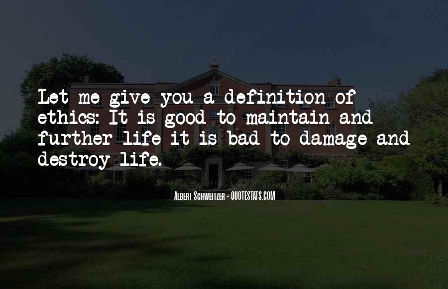 Quotes About Life Good And Bad #164884