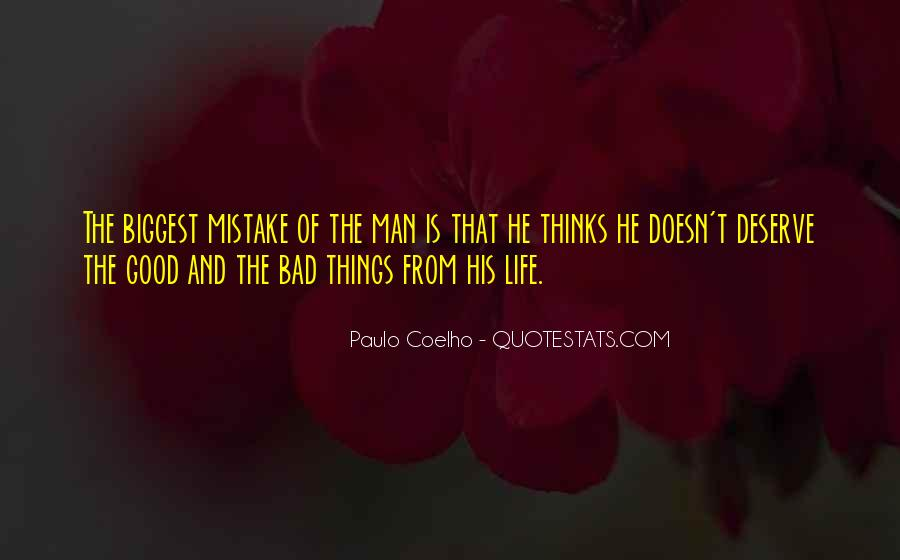 Quotes About Life Good And Bad #198975