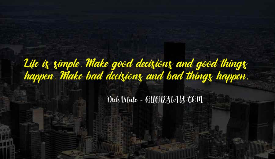 Quotes About Life Good And Bad #257145