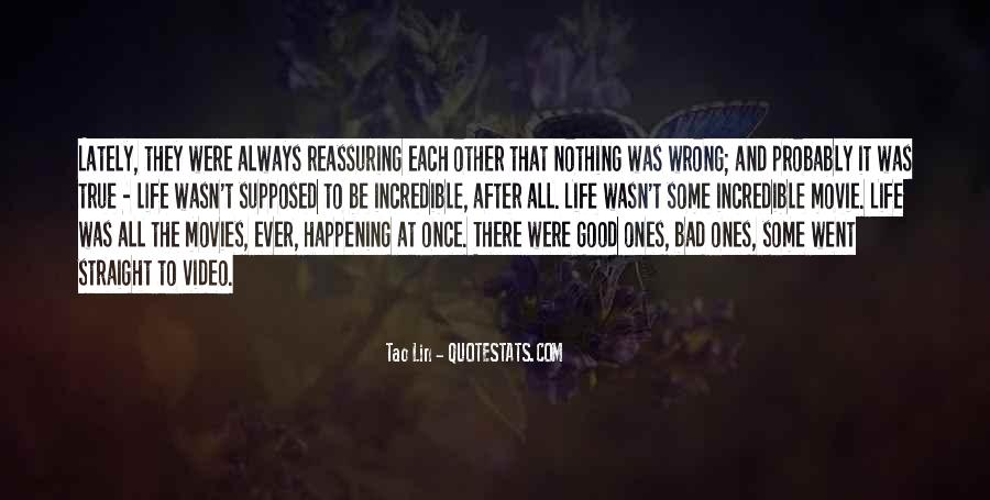 Quotes About Life Good And Bad #281678