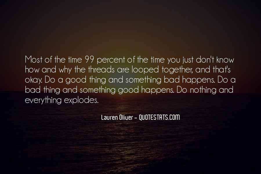 Quotes About Life Good And Bad #283408