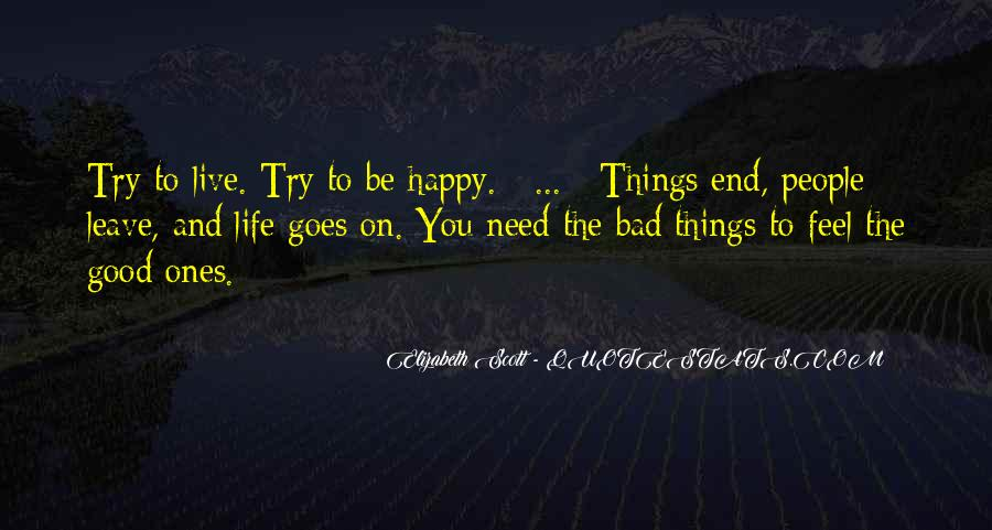 Quotes About Life Good And Bad #306817