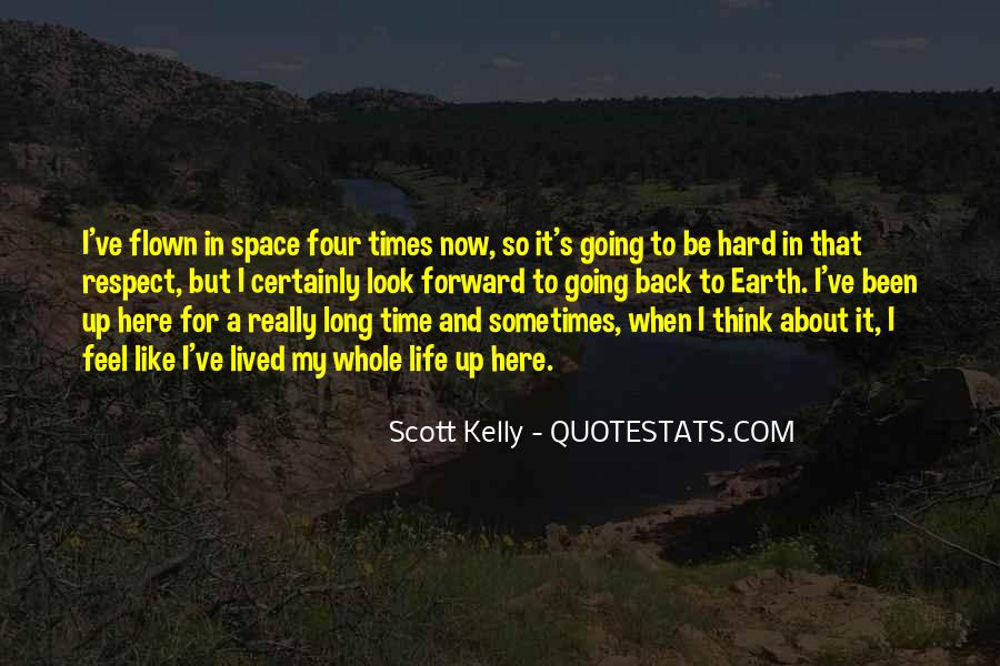 Quotes About Life Going Forward #1209270