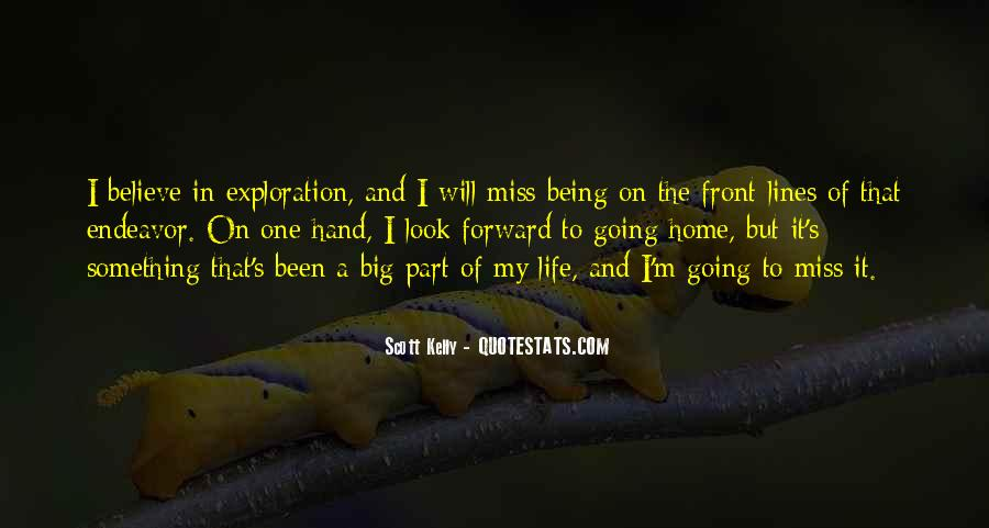 Quotes About Life Going Forward #1554344