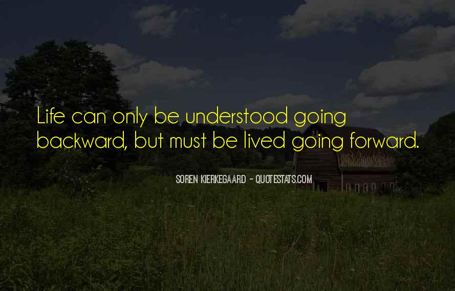 Quotes About Life Going Forward #1578846