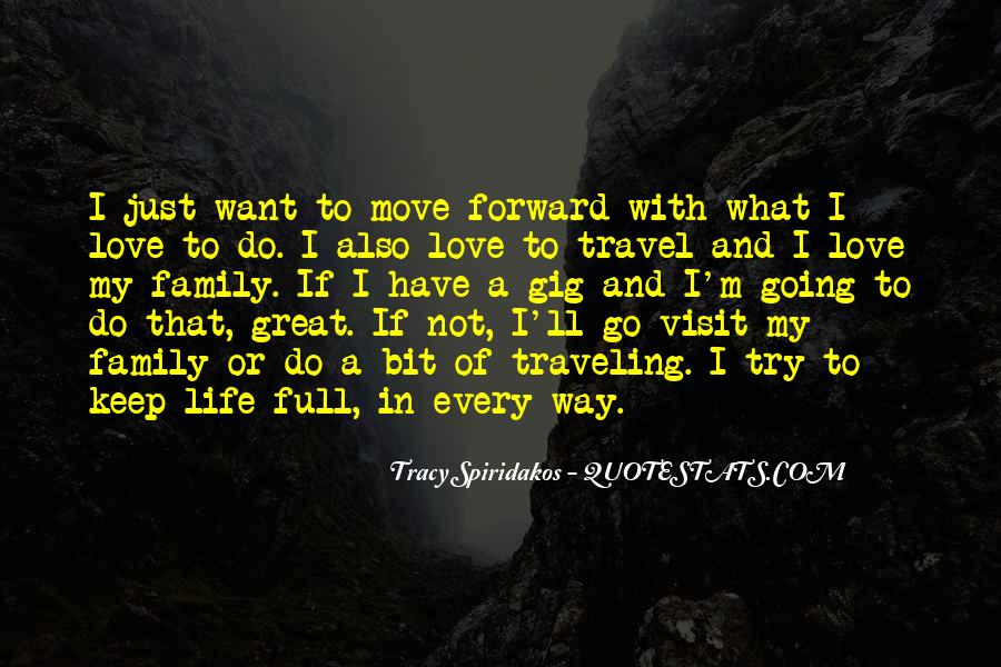 Quotes About Life Going Forward #1601060