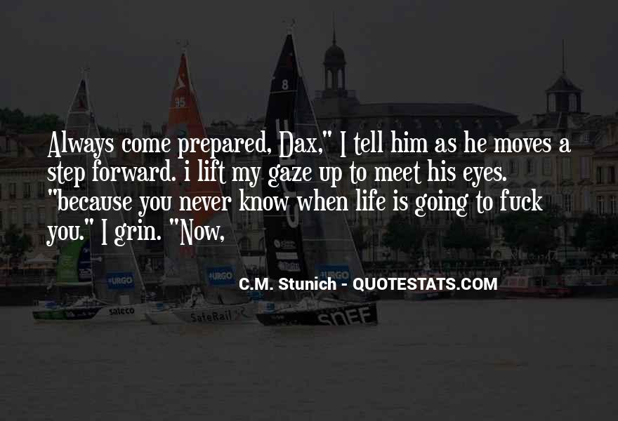 Quotes About Life Going Forward #339371