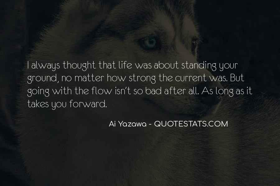 Quotes About Life Going Forward #429515