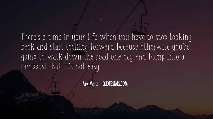 Quotes About Life Going Forward #448343