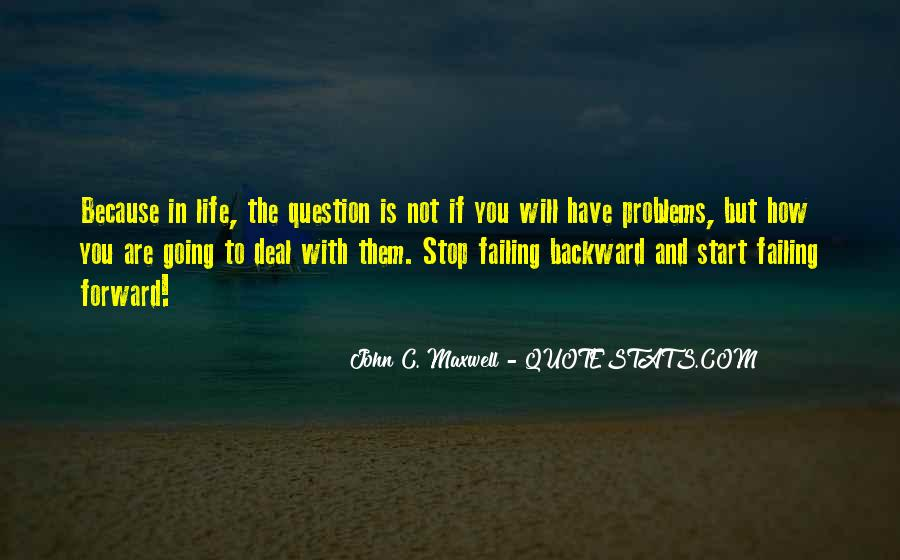 Quotes About Life Going Forward #499726