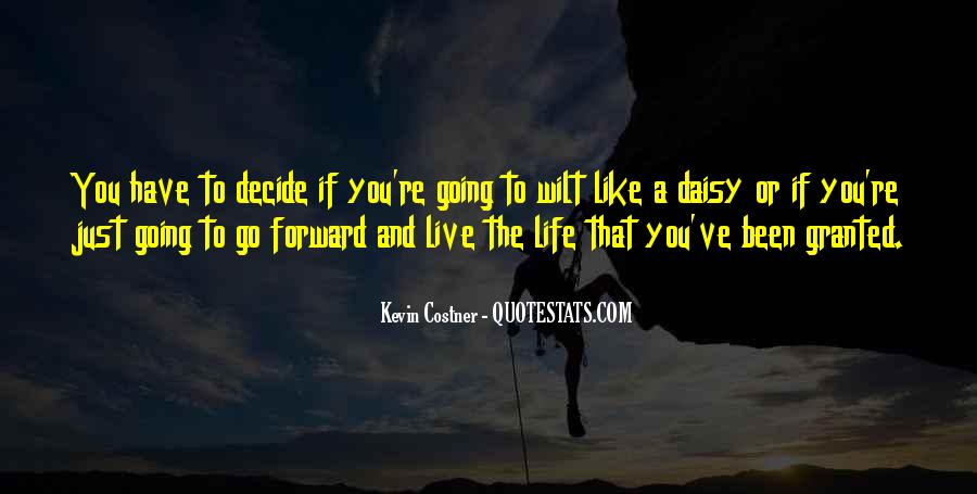 Quotes About Life Going Forward #698220