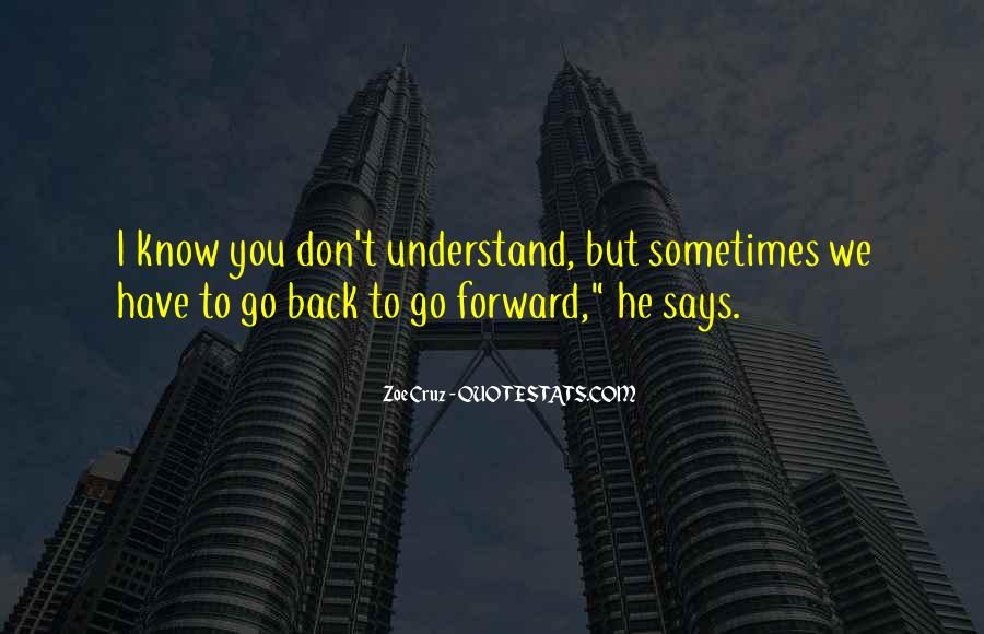 Quotes About Life Going Forward #782950