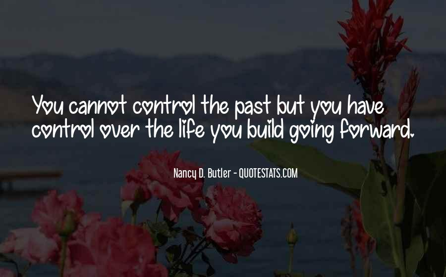 Quotes About Life Going Forward #873423