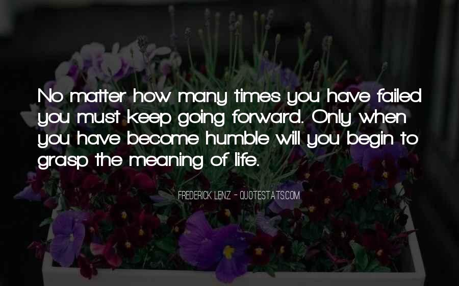 Quotes About Life Going Forward #912371