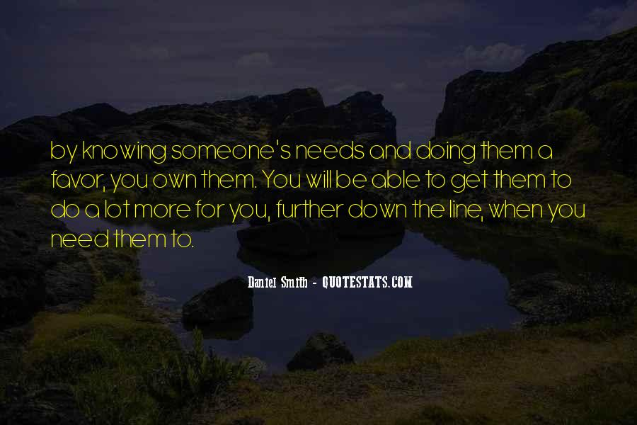 Quotes About Doing A Lot For Someone #908458